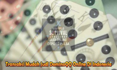 DominoQQ Online Di Indonesia - Judi Online Deposit Pulsa
